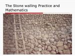 the stone walling practice and mathematics