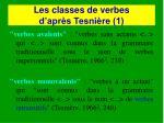 les classes de verbes d apr s tesni re 1