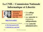 la cnil commission nationale informatique et libert s