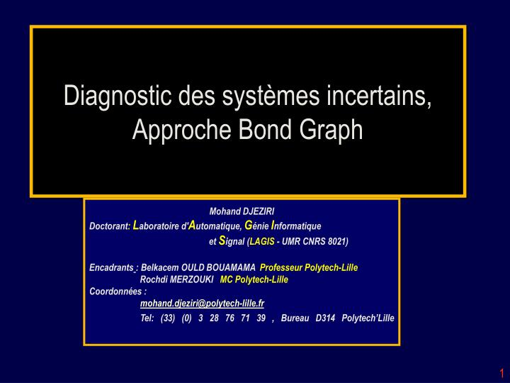 diagnostic des syst mes incertains approche bond graph n.