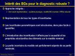 int r t des bgs pour le diagnostic robuste