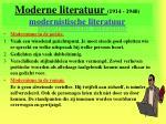 moderne literatuur 1914 1940 modernistische literatuur