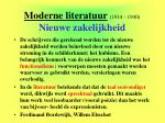 moderne literatuur 1914 1940 nieuwe zakelijkheid