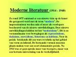 moderne literatuur 1914 19401