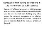 removal of humiliating distinctions in the recruitment to public service