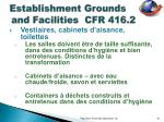 establishment grounds and facilities cfr 416 212