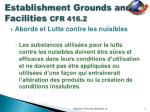 establishment grounds and facilities cfr 416 22