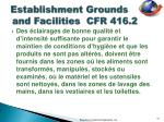 establishment grounds and facilities cfr 416 26