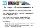 le cas des p riodiques canadiens