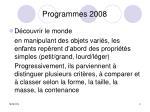 programmes 2008