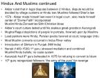 hindus and muslims continued