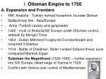 i ottoman empire to 1750
