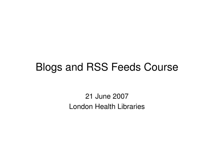 blogs and rss feeds course n.