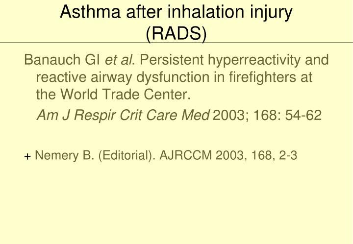 Asthma after inhalation injury (RADS)