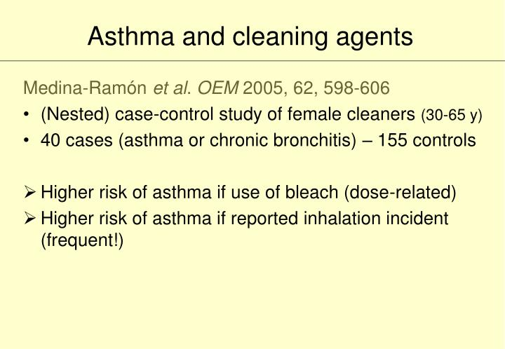Asthma and cleaning agents