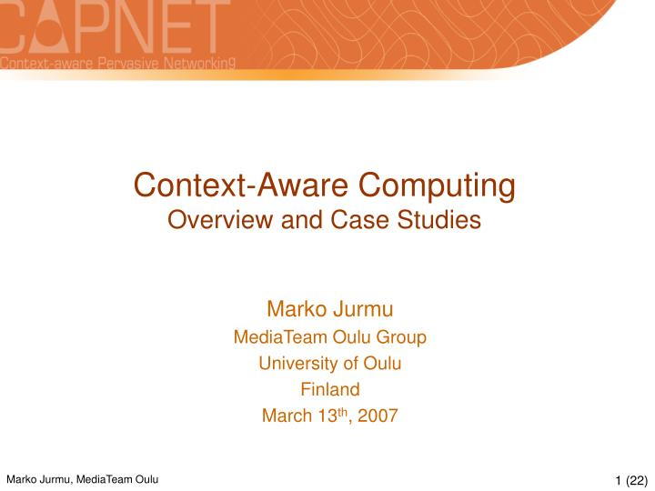 context aware computing overview and case studies n.