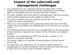 impact of the cybercaf and management challenges