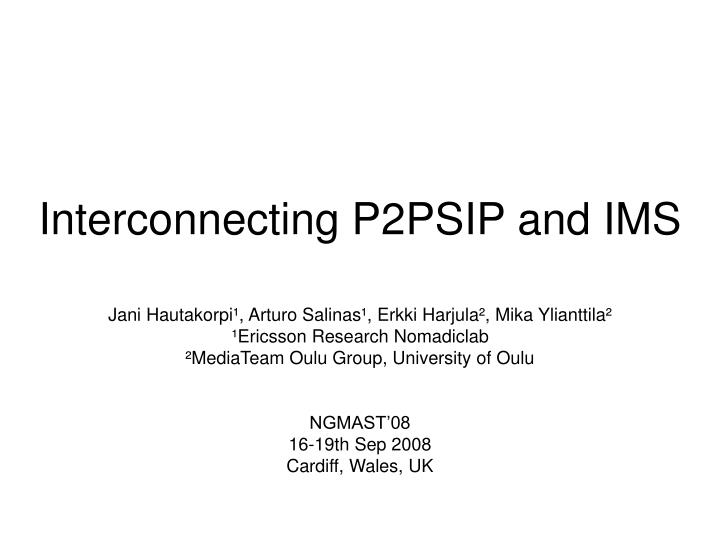 interconnecting p2psip and ims n.