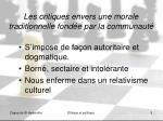 les critiques envers une morale traditionnelle fond e par la communaut