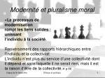 modernit et pluralisme moral
