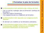 formaliser le plan de formatio n