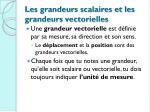 les grandeurs scalaires et les grandeurs vectorielles1