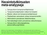 havaintotutkimusten meta analyyseja