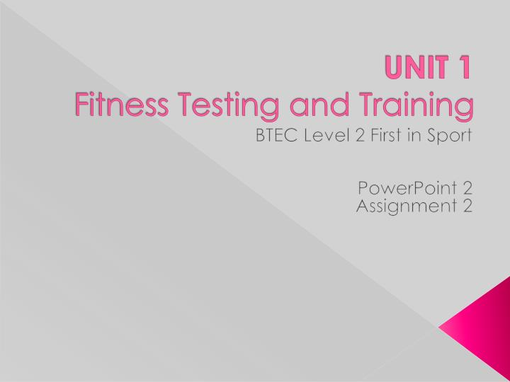 unit 1 fitness testing and training n.