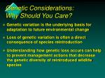 genetic considerations why should you care