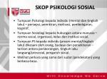 skop psikologi sosial