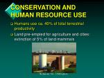conservation and human resource use1