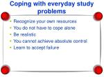 coping with everyday study problems
