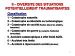 ii diversite des situations potentiellement traumatisantes