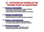 iv facteurs de stress et de trauma pour le sauveteur