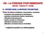viii la periode post immediate dur e 2 jours 1 mois1