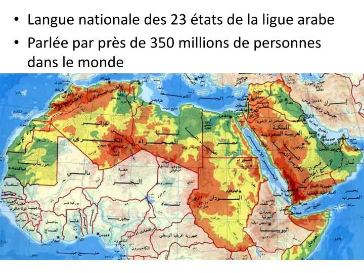 Langue nationale des 23 états de la ligue arabe