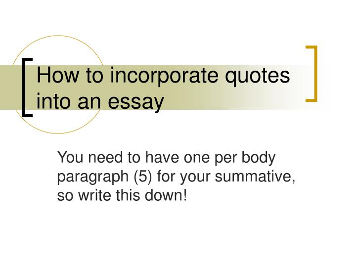 incorporating quotations into essays
