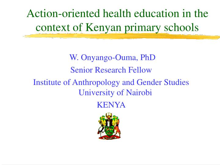 action oriented health education in the context of kenyan primary schools n.