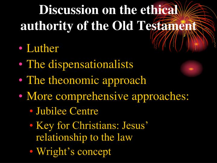 Discussion on the ethical authority of the Old Testament