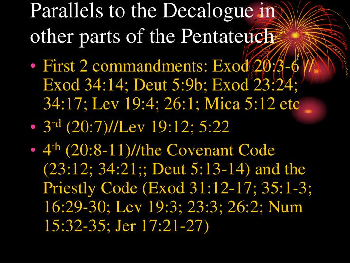 Parallels to the Decalogue in other parts of the Pentateuch