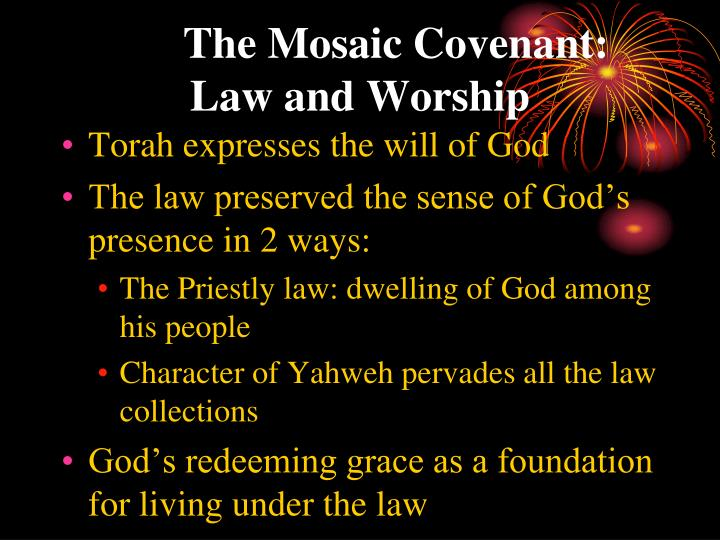 The mosaic covenant law and worship