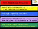 non traditional programs