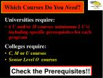 which courses do you need