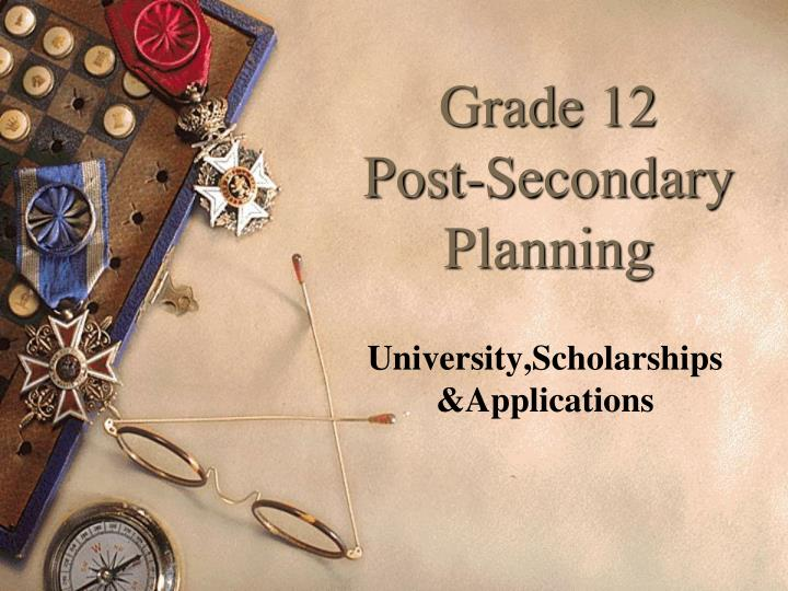 grade 12 post secondary planning n.
