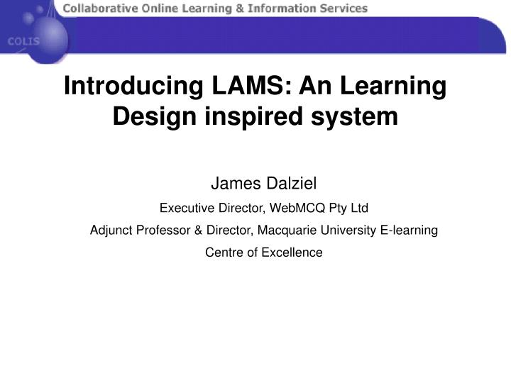 introducing lams an learning design inspired system n.
