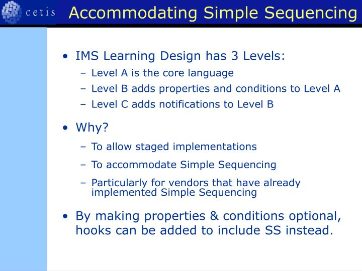 Accommodating Simple Sequencing
