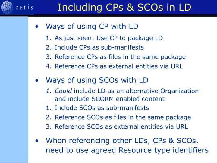 Including CPs & SCOs in LD