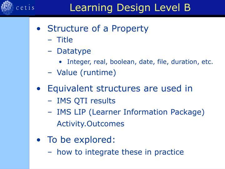 Learning Design Level B