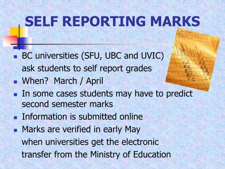 SELF REPORTING MARKS