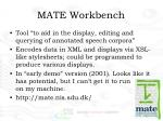 mate workbench
